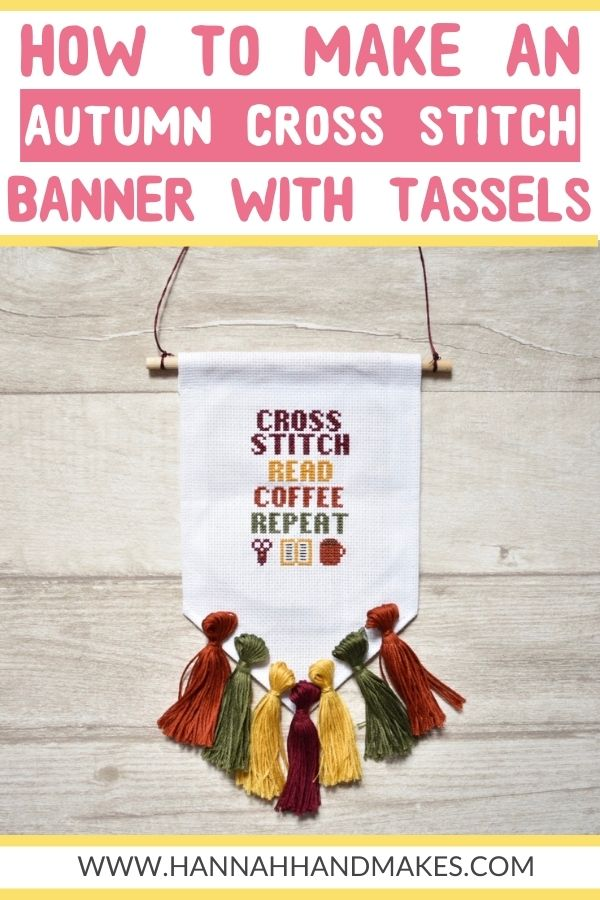How to Make an Autumn Cross Stitch Banner With Tassels by Hannah Hand Makes.