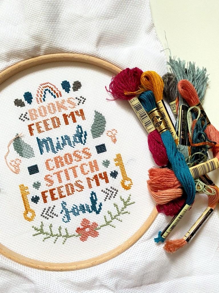 wip of cross stitch feeds my soul design