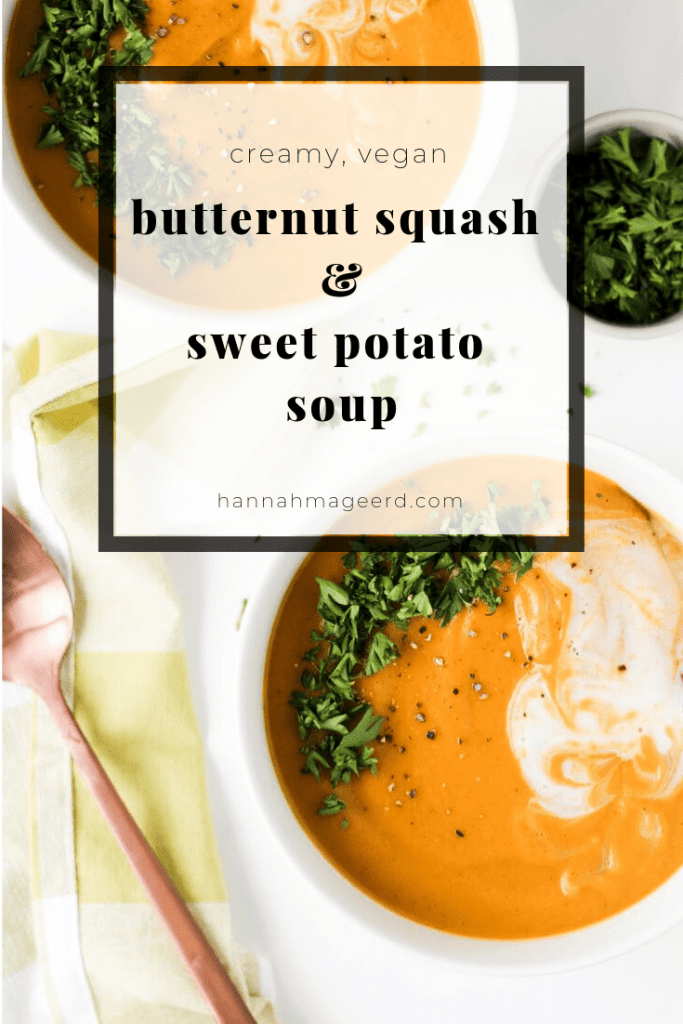 A cozy, creamy butternut squash and sweet potato soup soup that will warm you right up on chilly fall and winter days. It's plant-based, healthy, and totally delicious! Great for meal-prep and freezer-friendly.