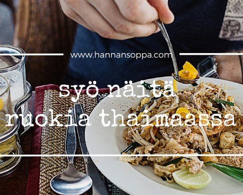 what to eat in thailand - Hannan soppa