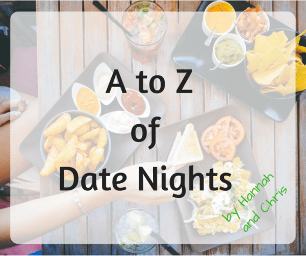 A to Z of Date Nights