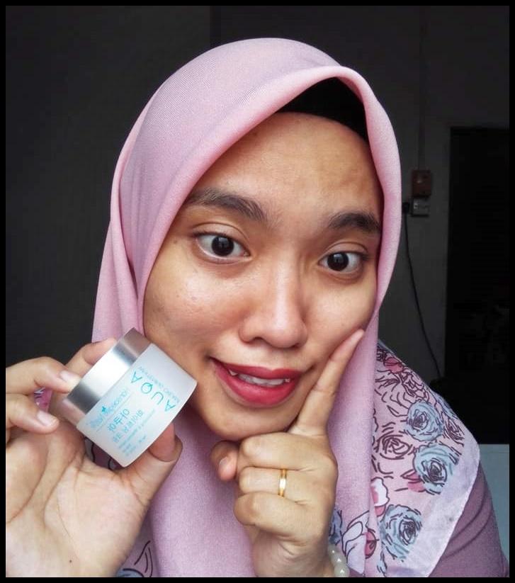 Hasil namapak kulit cerah dan berseri selepas pakai Aqua Whitening Cream Water based moisturizer