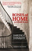 Book cover for Charlene Donaghy's Bones of Home