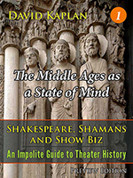 The Middle Ages as a State of Mind