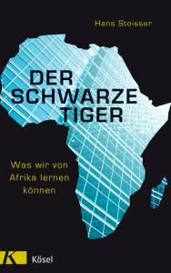 Der schwarze Tigewr - Was wir von Afrika lernen können