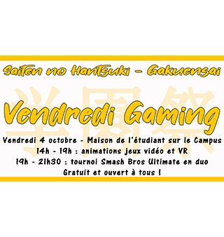 Vendredi 4 octobre – Vendredi Gaming
