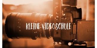 Videoschule für Filmer mit DSLR und spiegelloser Kamera