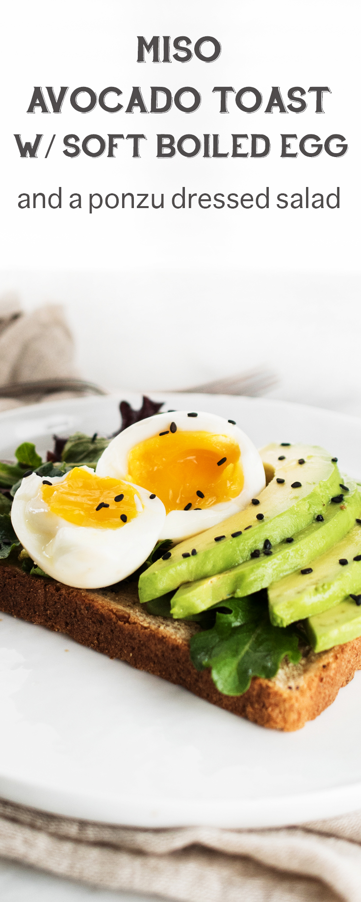Got 10 minutes?! Miso Avocado Toast with Soft Boil Egg is the perfect quick and easy breakfast!