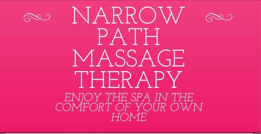 Enjoy the Spa in the Comfort of your own home with Narrow Path Mobile Massage Therapy