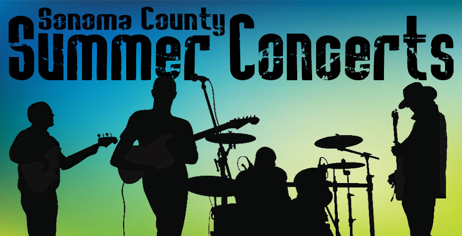 Summer concerts Sonoma County