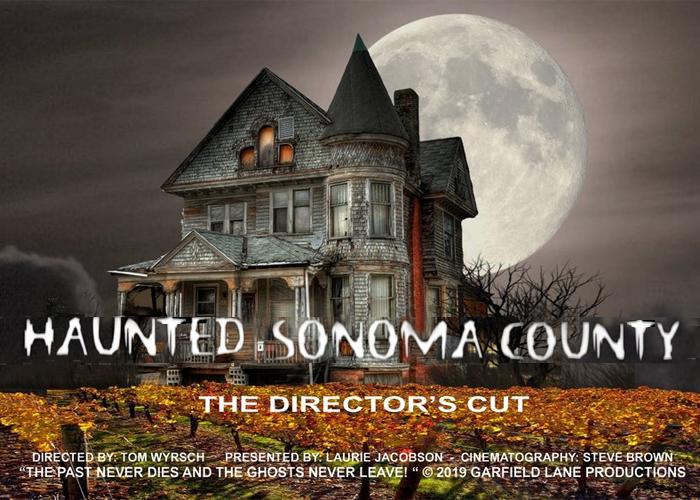 Haunted Sonoma County film