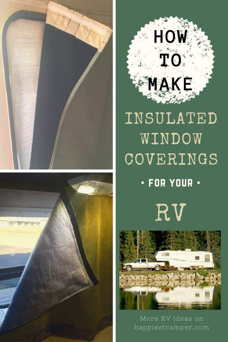 How to Make Insulated Window Coverings for your RV