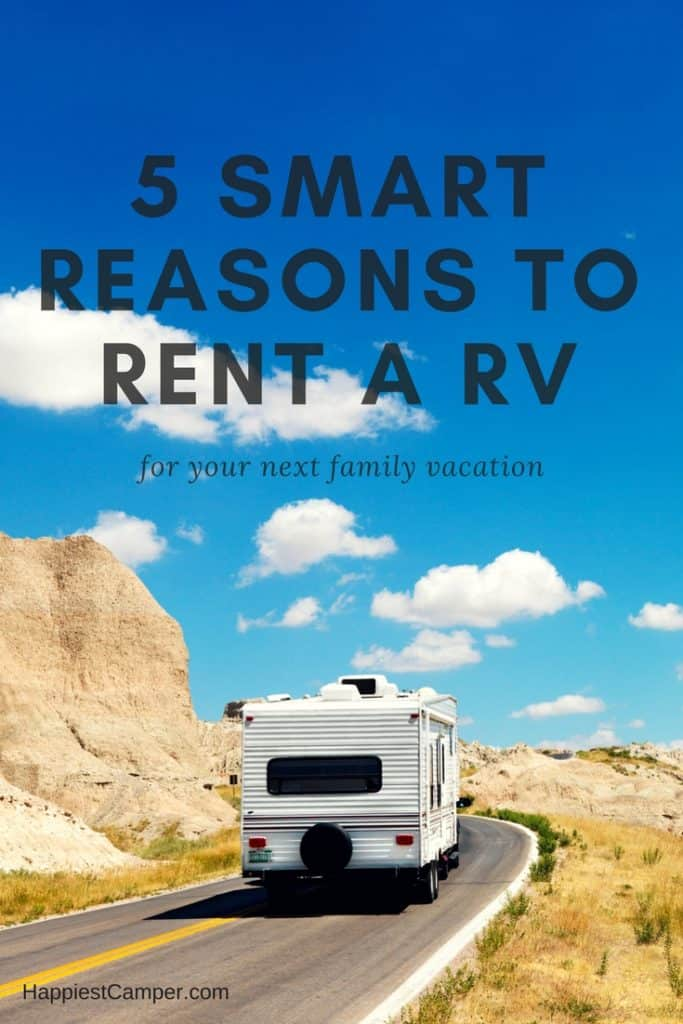 5 Reasons to Rent an RV for Your Next Family Vacation