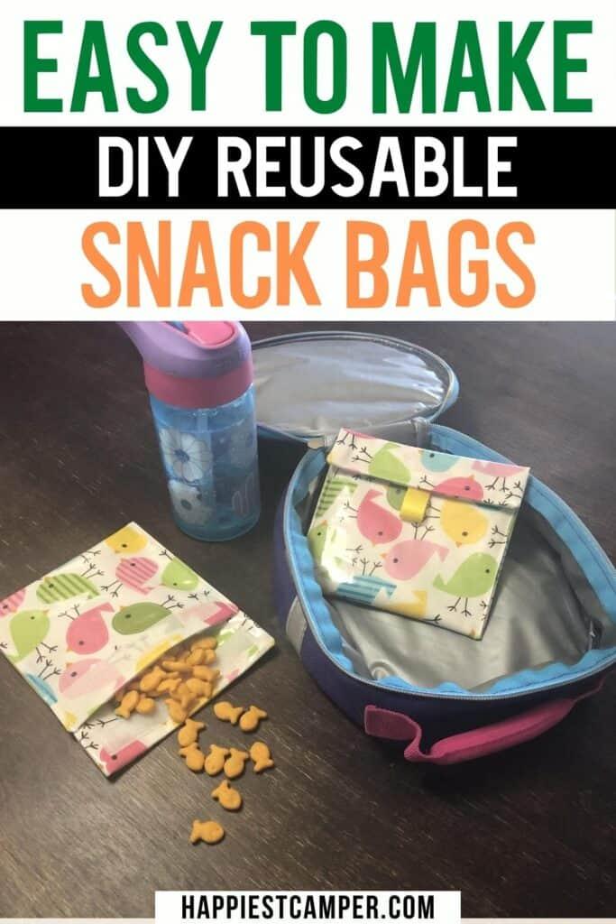 Easy To Make DIY Reusable Snack Bags.