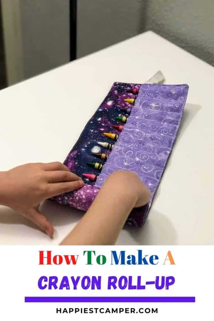 How To Make A Crayon Roll-Up.