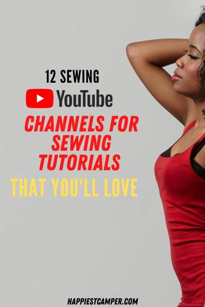 12 Sewing Youtube Channels For Sewing Tutorials That You Will Love