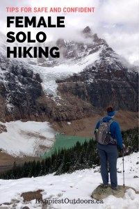 Tips for confident female solo hiking. How to have fun and stay safe as a women hiking alone.