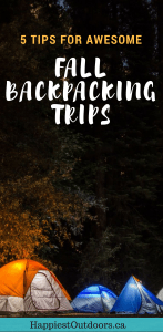 7 tips for awesome fall backpacking. Don't stop backpacking once summer ends! #backpacking #hiking #camping #fall #autumn