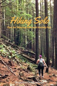 Hiking Solo: Tips for staying safe AND having fun