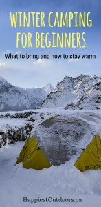 Winter camping for beginners: what to bring and how to stay warm. Tips and hacks to make your first winter camping experience awesome.