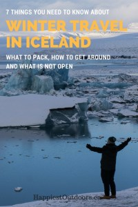 7 Things you need to know about winter travel in Iceland: what to pack, how to get around and what is not open. Tips for winter in Iceland.