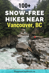 100+ snow-free hikes in Vancouver: trails that you can hike year round, no snowshoes required. Snow-free hikes and winter hikes near Vancouver, BC, Canada. #hiking #Vancouver #Canada