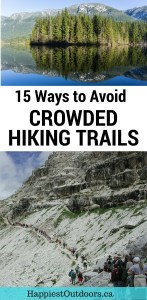Seeking solitude in nature? Here are 15 ways to avoid crowded hiking trails.
