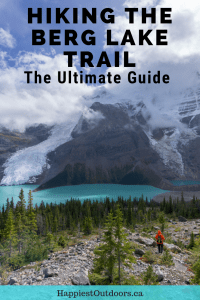 Hiking the Berg Lake Trail in the Canadian Rockies. Hike to a glacial lake in Mount Robson Provincial Park, British Columbia, Canada #hiking #backpacking #canada