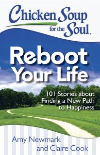 Chicken Soup for the Soul Roundup – Reboot your Life, The Dog Did What? and More…