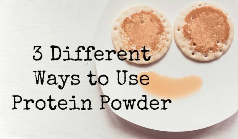 3 Different Ways to Use Protein Powder