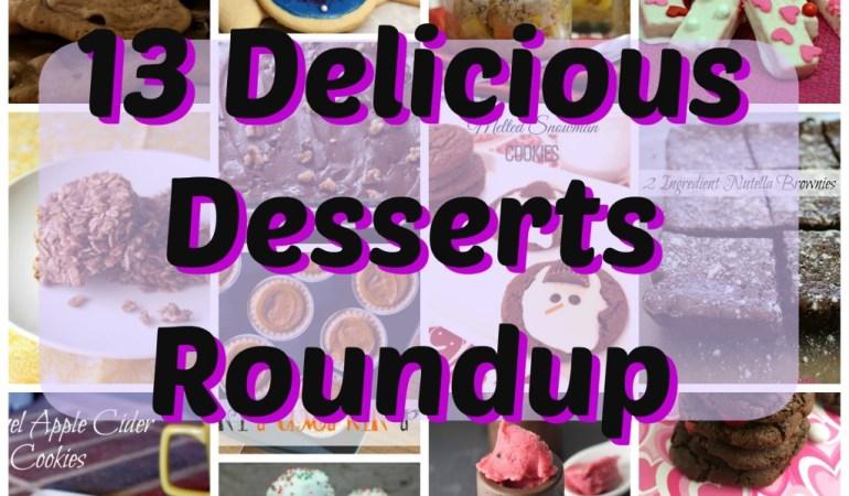 13 Delicious Desserts