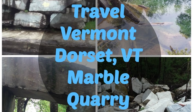 Travel Vermont Dorset VT Marble Quarry
