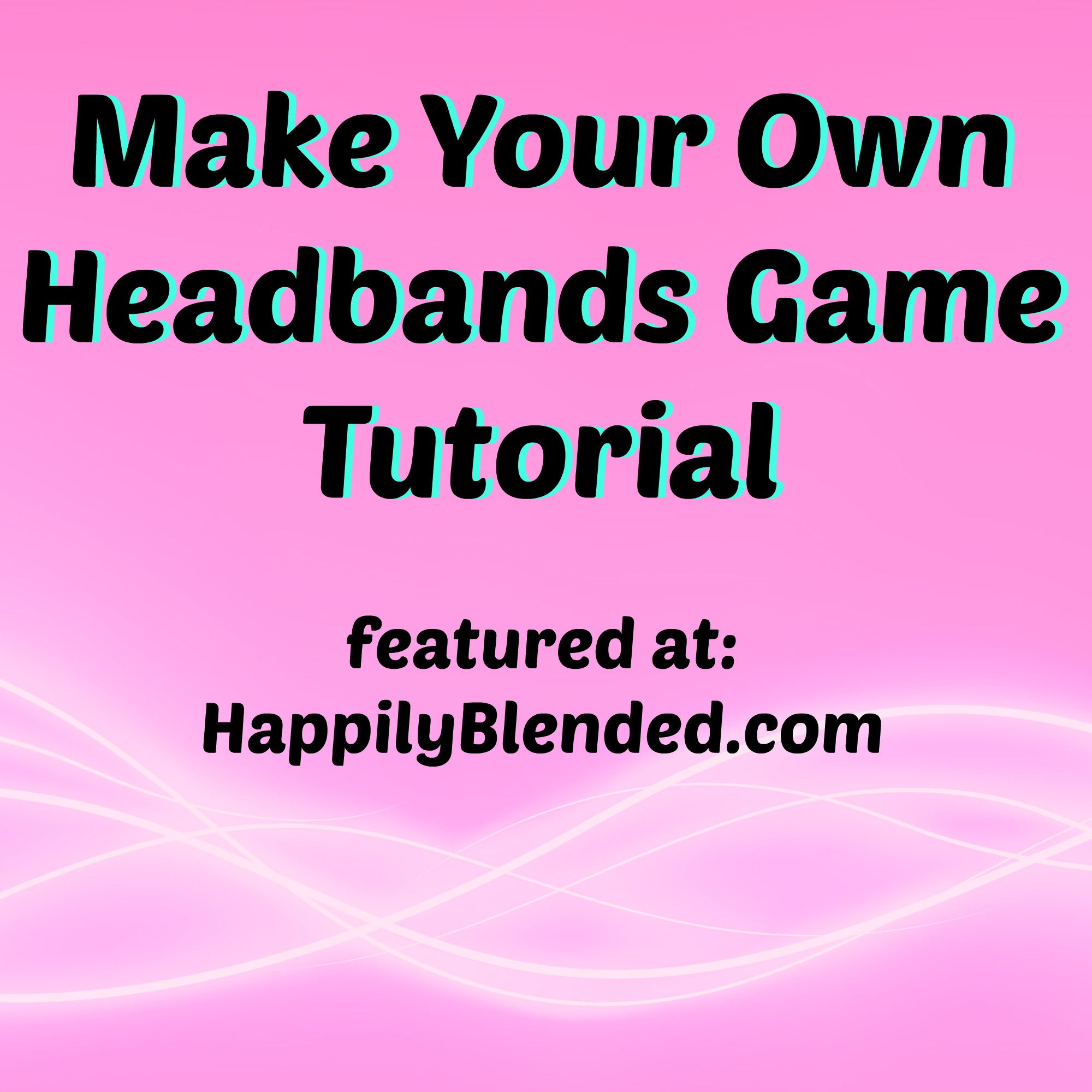 Headbands game ideas solutioingenieria Choice Image