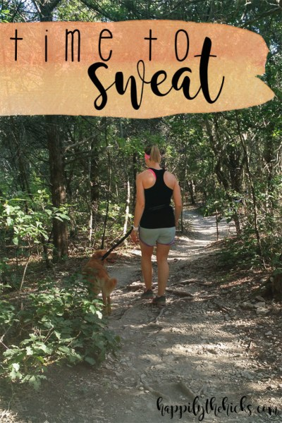 Time to Sweat | read more at happilythehicks.com