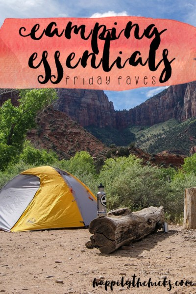 Camping Essentials | read more at happilythehicks.com