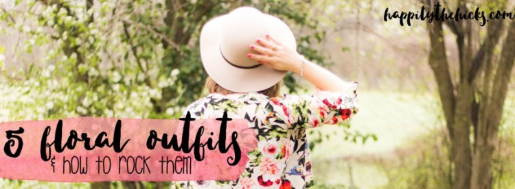 Five Floral Outfits You'll Love & How to Rock Them This Spring! | read more at happilythehicks.com