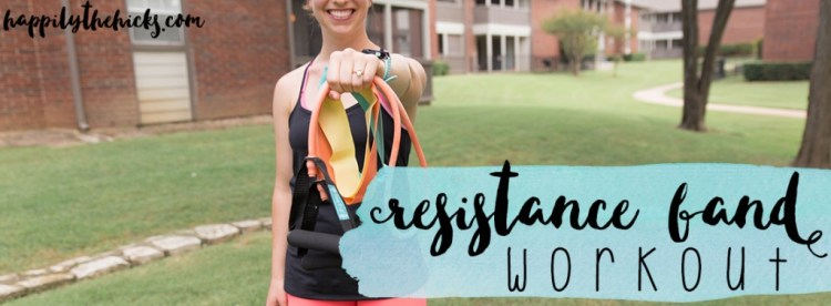 A quick and fun resistance band workout! | read more at happilythehicks.com