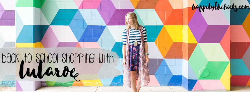 Back To School Shopping With Lularoe Happily The Hicks