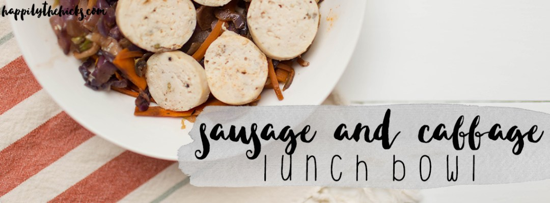 An easy sausage and cabbage lunch bowl to make meal prep quick and easy! Whole30 approved and oh so delicious. | read more at happilythehicks.com