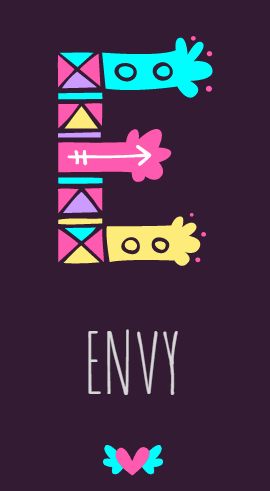 E for Envy #AtoZChallenge