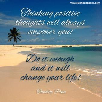 Positive Thoughts Will Change Your Life