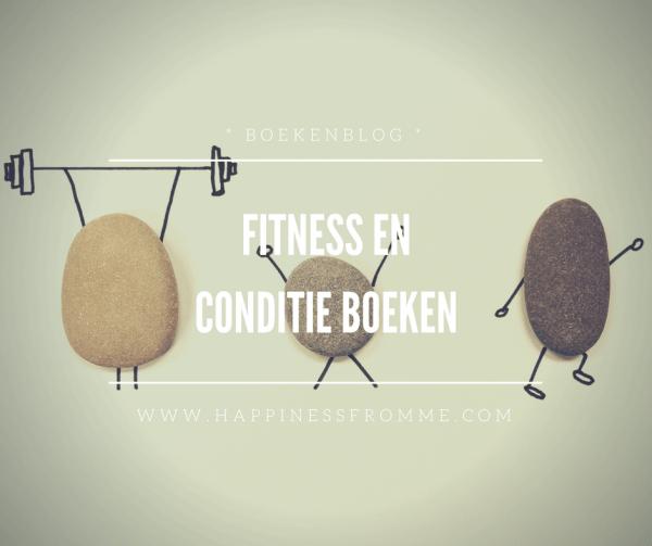 || Boekenblog #12 || Fitness en conditie boeken