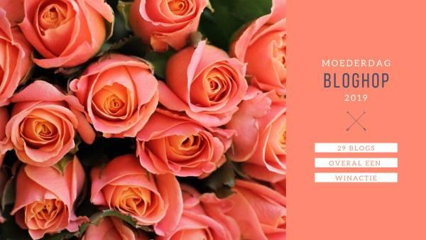 Moederdag bloghop 2019 [+Win!] [Gesloten!]