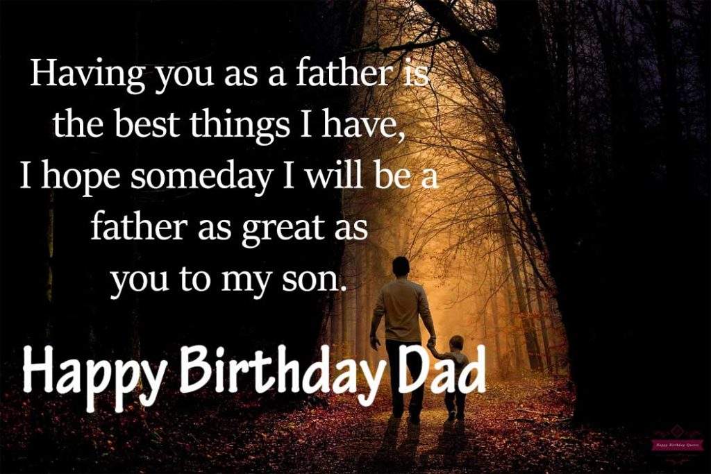 Birthday Wishes For Dad 71 Happy Birthday Father Quotes
