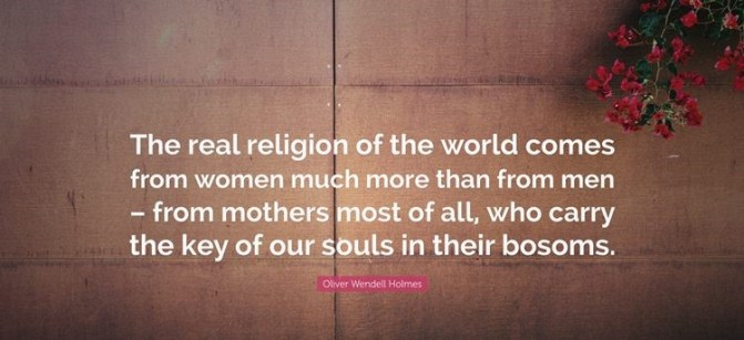 mothers day quotes by Oliver Wendell Holmes