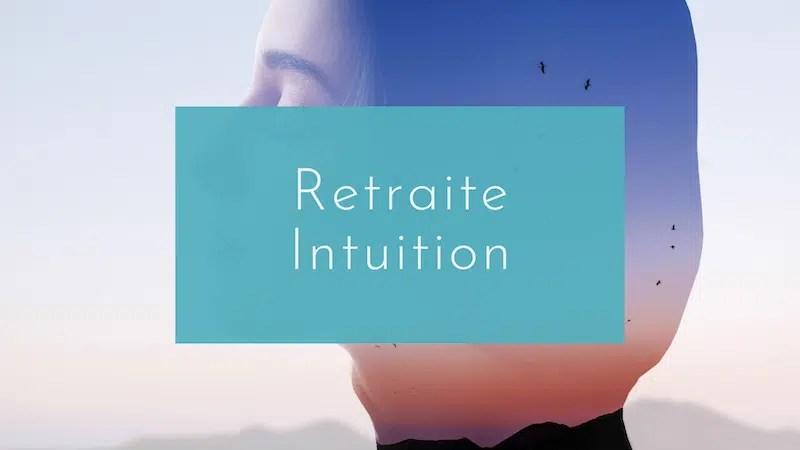Reconnexion Retraite Intuition
