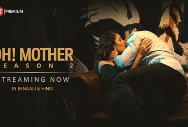 Oh Mother Season 2 Web Series Download All Episodes Addatimes
