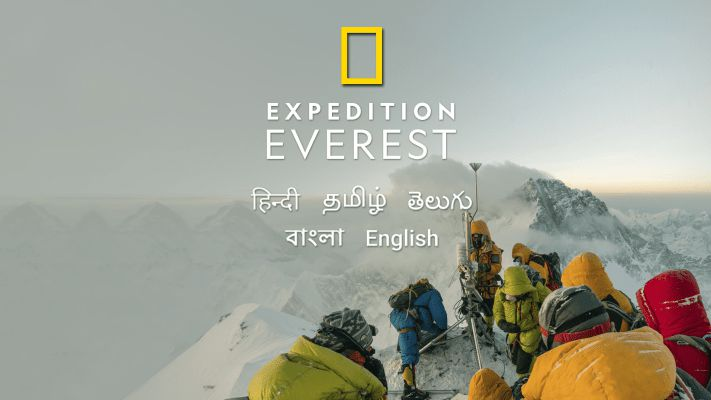 Expedition Everest 2020 Nat GEO Full Documentary Download In Hindi, Eng, Tamil, Telugu and Bengali