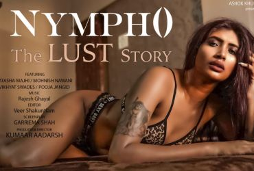 Nympho The Lust Story Hindi Web Series All Episodes Download