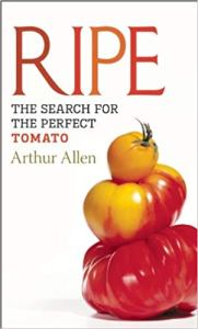 Ripe: The Search for the Perfect Tomato